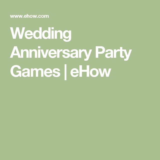 Wedding Anniversary Party Games   eHow