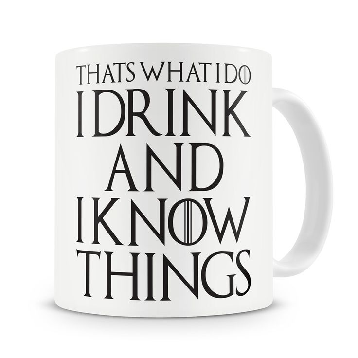 That's What I Do I Drink And I Know Things Mug //Price: $20.72 & FREE Shipping //     #targaryen #daenerys