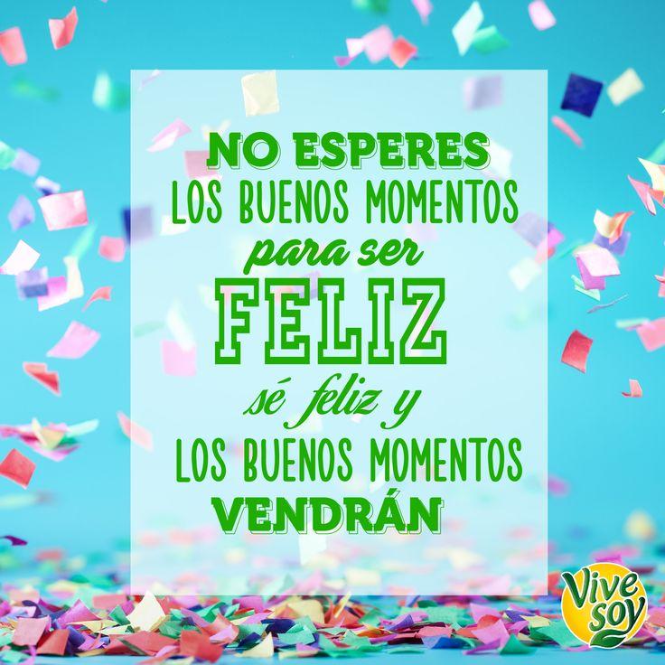 ¡Los buenos #momentos aparecen cuando menos te lo esperas! ¡A disfrutar de la #vida! #Positividad #FelizLunes #Vivesoy #Frase #MeCuido #Bienestar #BebidasVegetales #Disfruta #Soja #Disfruta #Felicidad
