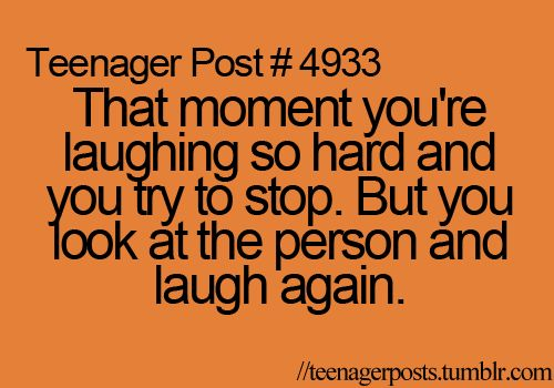 I love when this happens. I love laughing.: Laughing, Teens Things, Best Friends, Bestfriends, My Life, So True, Funny Stuff, Teenagers Posts, Teens Posts