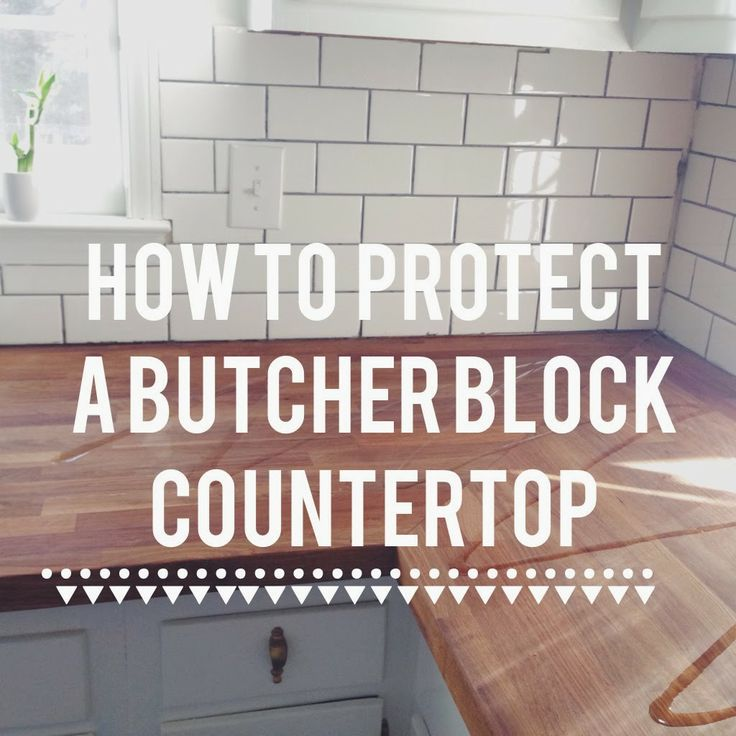 How to Protect a Butcher Block Countertop