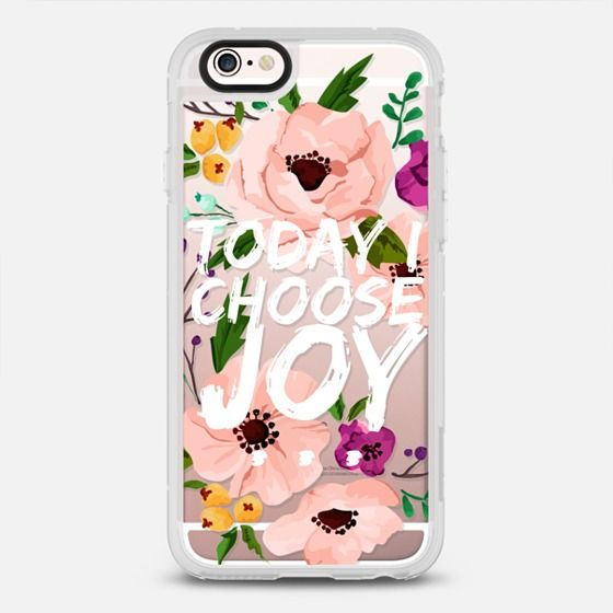 Today I Choose Joy White and Floral - New Standard iPhone 6 phone case in Clear and Clear by Jande Laulu #phonecase #protective #floral #floralprint | @casetify