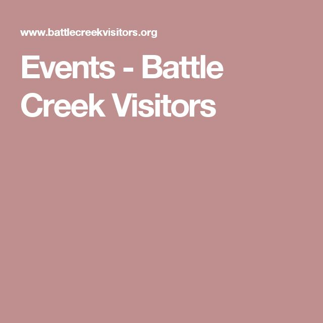 Events - Battle Creek Visitors