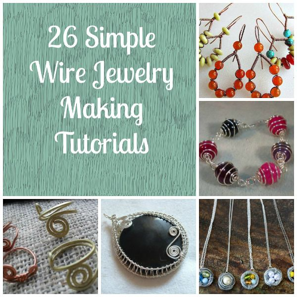 26 Beginner Wire Tutorials | Free | http://www.allfreejewelrymaking.com/Wire-Wire-work/13-Simple-Wire-Jewelry-Making-Instructions-for-Beginners
