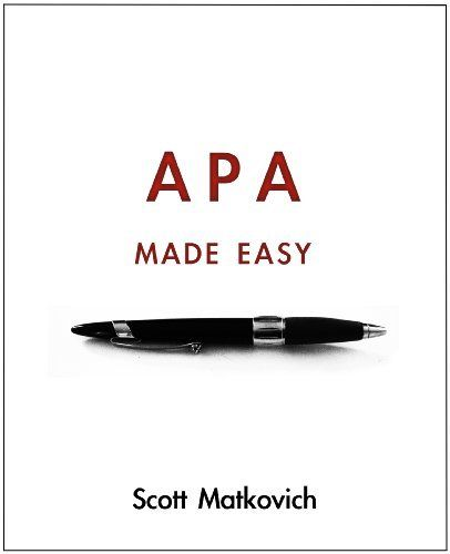 APA Made Easy (APA 6th Edition) by Scott Matkovich, http://www.amazon.com/dp/B0054EXBH6/ref=cm_sw_r_pi_dp_6Dgnrb1B8RJFJ