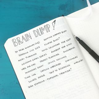 "Add a ""brain dump"" page. 