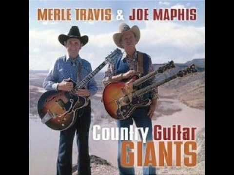 Merle Travis & Joe Maphis - Down Among The Budded Roses