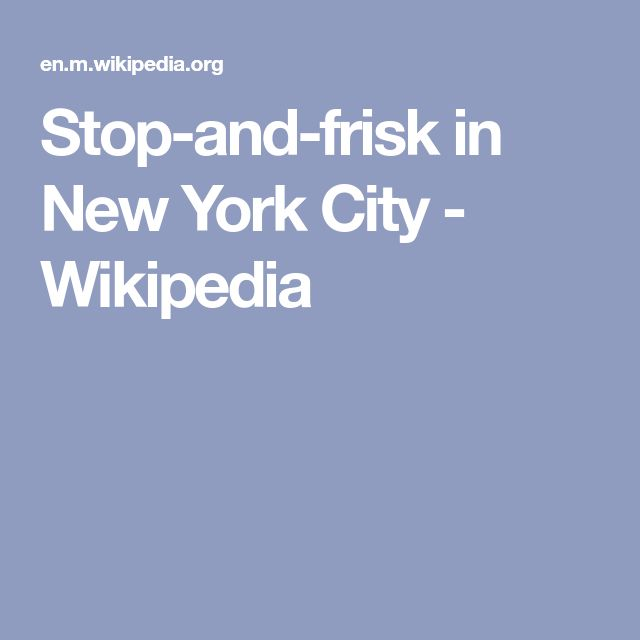 """stop and frisk policy essay In his article """"frisk assessment"""", scott pilutik breaks down the percentage of races have been stopped by stop-and-frisk: """"the nypd made 44 million stops over the 85-year span in question approximately half of those stops resulted in frisks."""