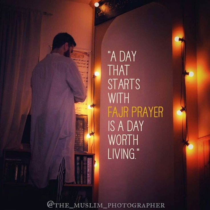 A day that starts with fajr namaz is a day worth living Alhamdulillah