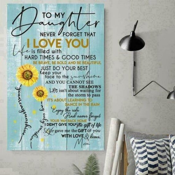 Sunflower To My Beautiful Daughter Today Is A Good Day Satin Portrait Poster
