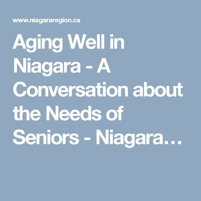 Aging Well in Niagara - A Conversation about the Needs of Seniors - Niagara…