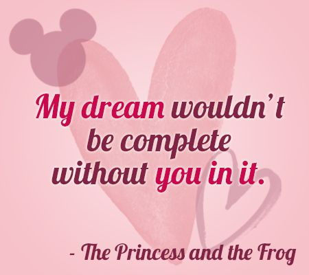 """""""My dream wouldn't be complete without you in it."""" 