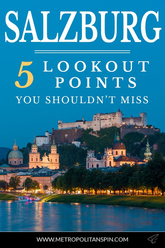 There are lots of great lookout points in Salzburg. The following 5 lookout points are my personal favorite! #salzburg #austria #europe #travel