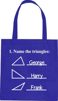 Triangle Names (Math Problem) T-Shirt, Hoodie, or Tote Bag