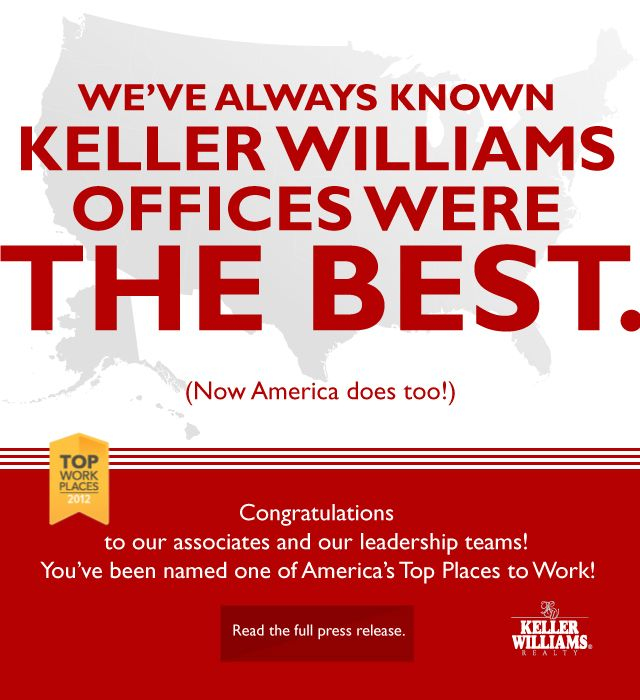 Keller Williams named one of the Top 10 places in America to workKeys, Tops 10, Keller Williams Realty, Tops Places, Real Estate, 10 Workplace, America Tops, Estate Career, 10 Places