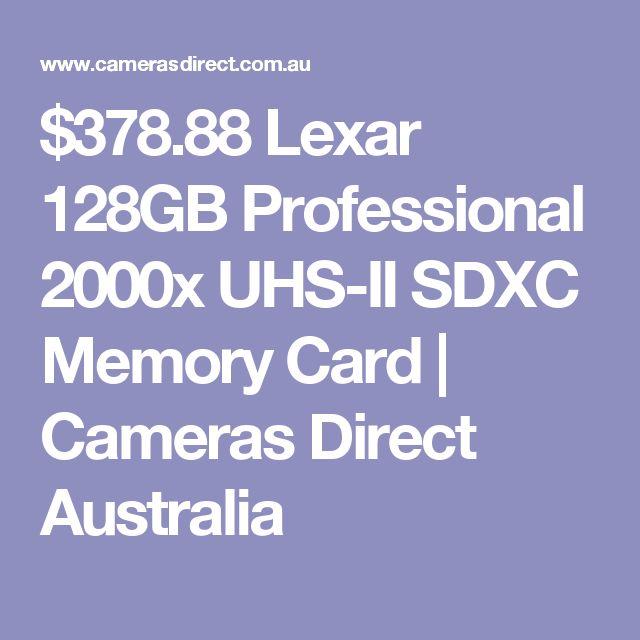 $378.88 Lexar 128GB Professional 2000x UHS-II SDXC Memory Card | Cameras Direct Australia