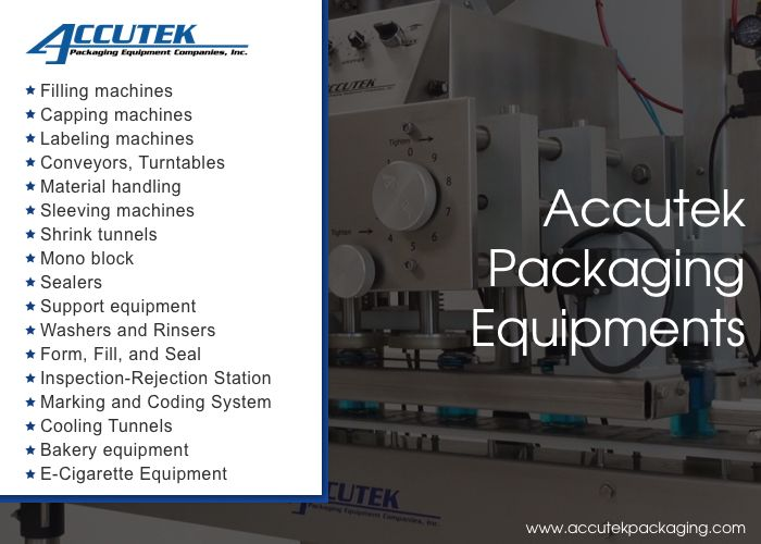 Accutek Packaging Equipment Is A Leading Company That Deals In The Business Of Sales Of Packaging Equipment Packaging Solutions Packaging Machine Label Machine