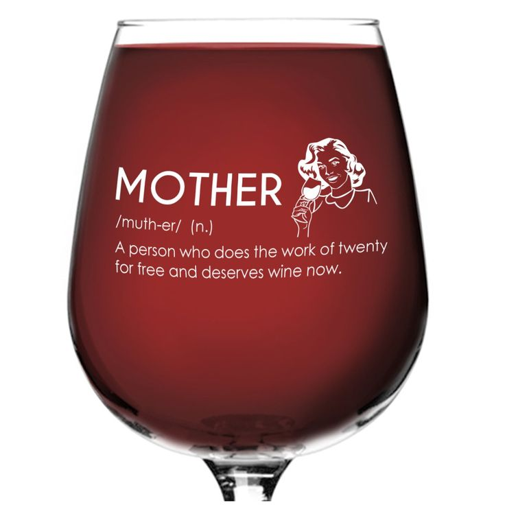 Mother Definition Novelty Wine Glass- 12.75 oz. - Humorous Red or White Wine Glass - Made in USA