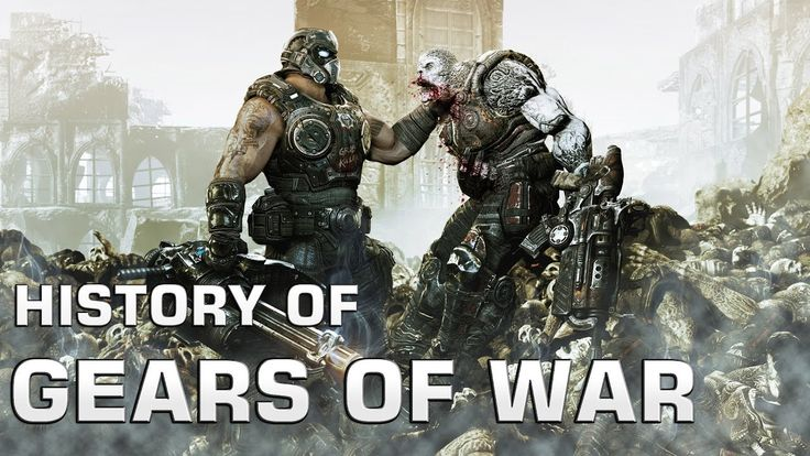 History of Gears of War (2006-2016)