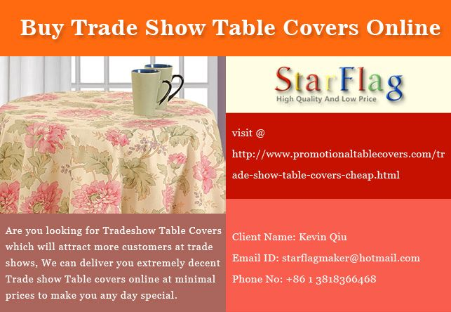 The most common ones are round, square, oval, rectangular or triangular. Table covers are used in places like homes and commercial outlets too. Trade Show Table Covers are meant for various reasons in the shows and are very common too.