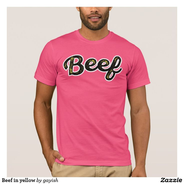 Beef in black/yellow shirt.  #beef #slang #text #illustration #tshirt #shirts #muscles #humour #muscular