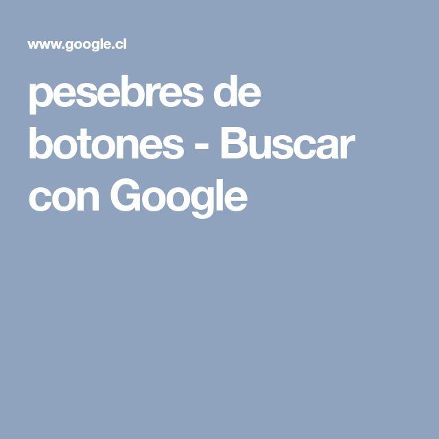 pesebres de botones - Buscar con Google
