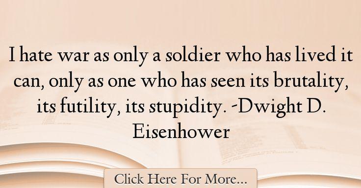 Dwight D. Eisenhower Quotes About War - 71670