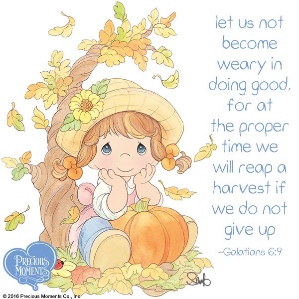 Listen for guidance, wait for grace, and keep doing good. Don't give up. #PreciousMoments #LifesPreciousMoments #Autumn #Fall