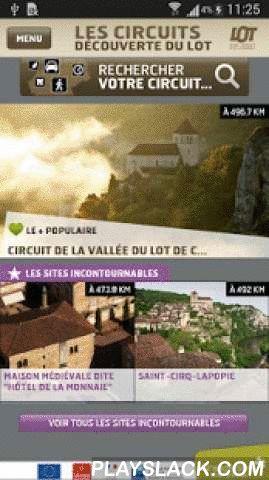 """Circuits Du Lot  Android App - playslack.com , Avec l'application Officielle """"Circuits du Lot"""", découvrez le département du Lot et ses Grands Sites grâce à une sélection de circuits touristiques en voiture, à pied, en vélo, en VTT et même en bateau. Pour cette première version, nous vous proposons 15 circuits autour de Cahors. D'autres circuits seront progressivement ajoutés. ils vous permettront de découvrir Saint-Cirq Lapopie, Rocamadour, Figeac, la vallée de la Dordogne, mais aussi le…"""