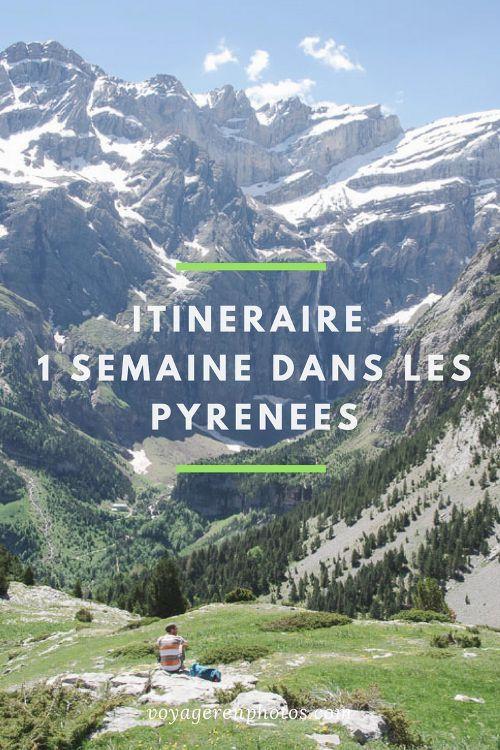 Itinéraire d'une semaine dans les Hautes Pyrénées entre France et Espagne : Pic du Midi, randonnée dans le Cirque de Gavernie, dans le Parc National des Pyrénées et dans le Parc national d'Ordesa et du Monte Perdido
