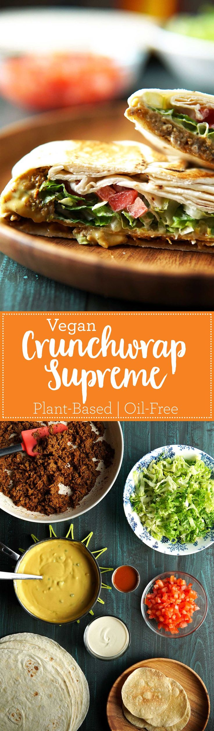 Vegan Crunchwrap Supreme - tastes even better than the drive-thru classic, and it's so healthy! Plant-based, oil-free, chock-full of flavor.