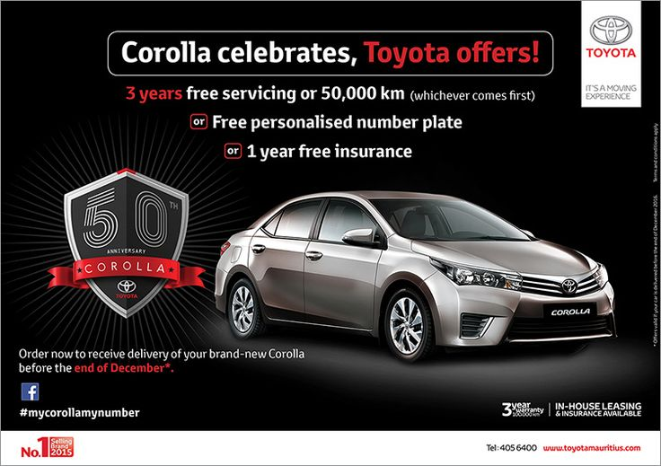 Toyota Mauritius Ltd - Corolla celebrates, Toyota offers ! Tel: 405 6400