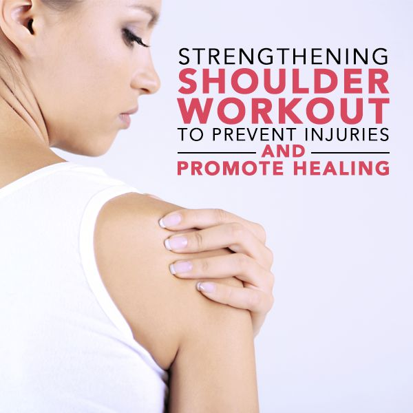 Strengthening Shoulder Workout to Prevent Injuries and Promote Healing #shoulderpain