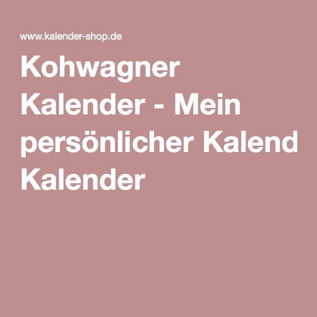Kohwagner Kalender - Mein persönlicher Kalender