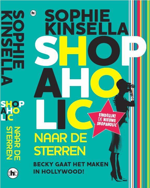Recensie van het boek Shopaholic naar de sterren van Sophie Kinsella. Becky wil het maken als styliste in Hollywood. Prima chicklit. 3 sterren.
