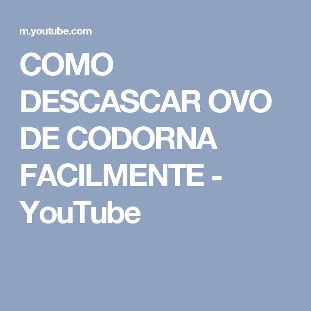 COMO DESCASCAR OVO DE CODORNA FACILMENTE - YouTube