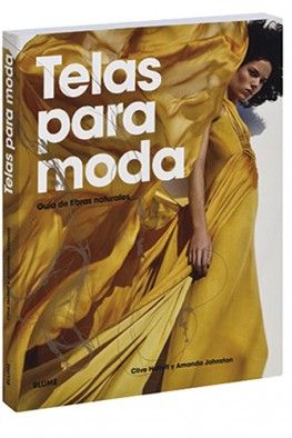 Único libro específicamente destinado a los diseñadores de moda, que explica el comportamiento y las propiedades de los diferentes tejidos