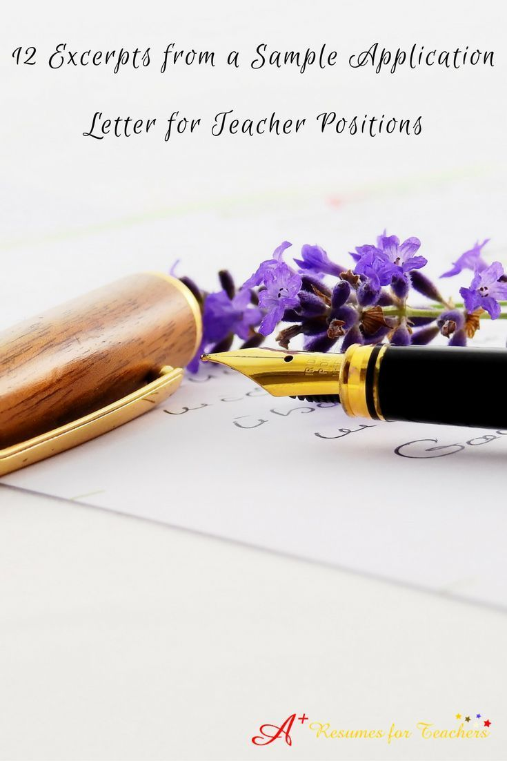 12 hard-hitting excerpts from sample application letter for teacher positions. Your teacher application letter or teacher cover letter must convince the reader to move on to your educator resume, with an ultimate goal of landing a job interview.  http://r