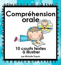 La compréhension orale permet à l'enseignant de vérifier si un élève comprend bien ce qui est dit. L'élève doit démontrer sa compréhension par un dessin, en suivant des consignes précises que l'enseignant dit à haute voix.