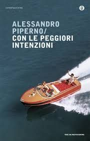 Con Le Peggiori Intenzioni - Alessandro Piperno