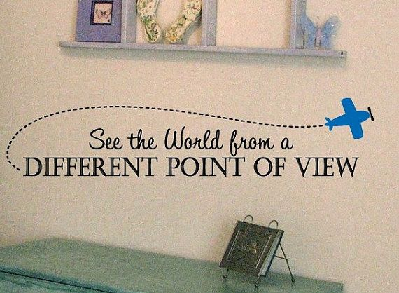 See the world From a Different Point of VIew AIRPLANE Boy's nursery Room VInyl Wall Lettering Decal