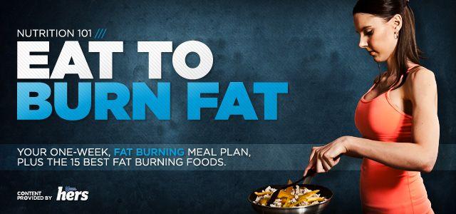 Bodybuilding.com - Nutrition 101: Eat To Burn Fat