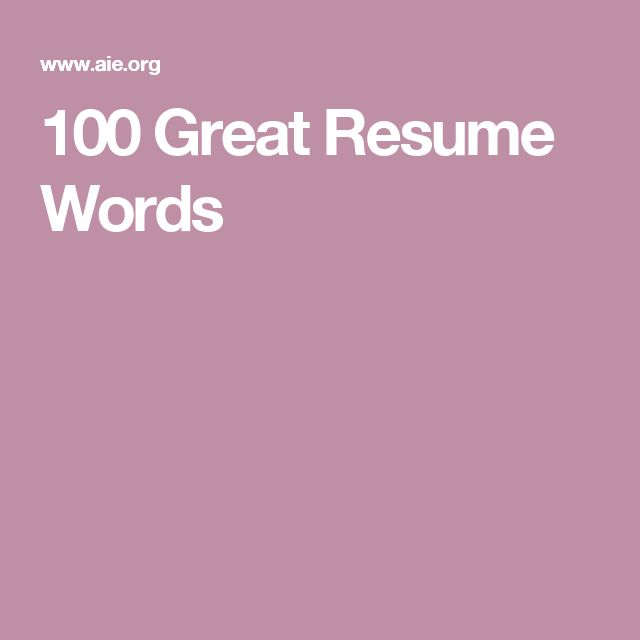 100 Great Resume Words 100 Top 100 Resume Words 100 Cover Letter  100 Great Resume Words