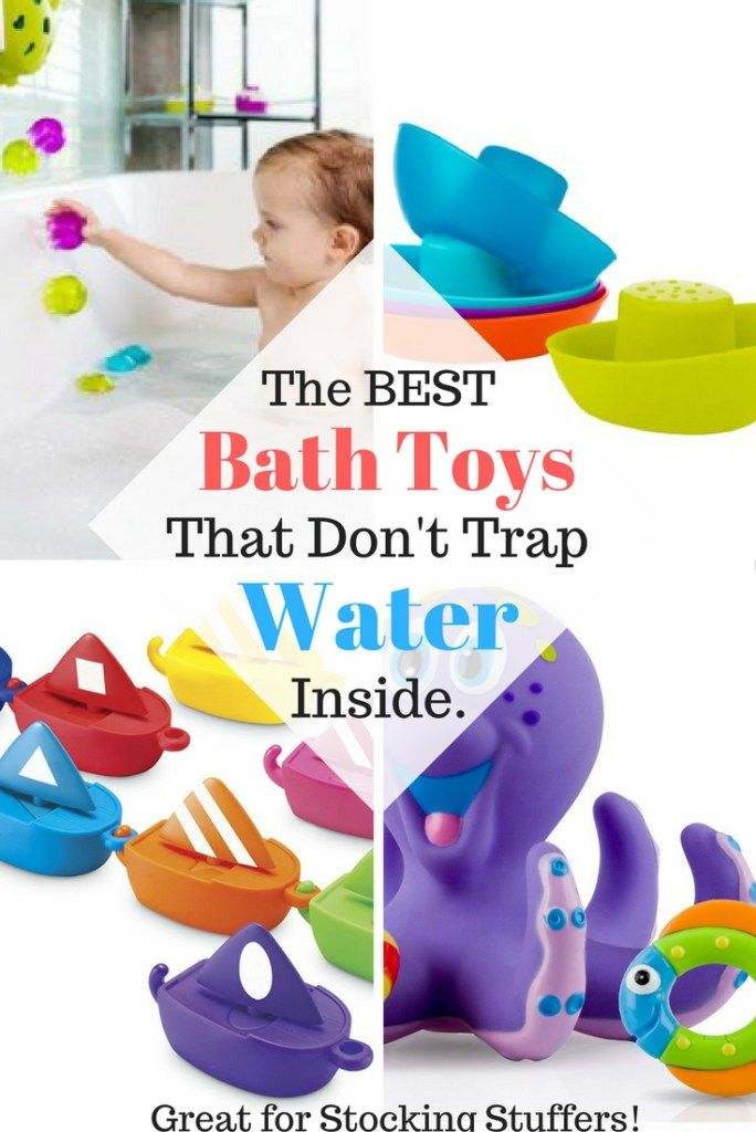 All the best bath toys that don't have holes to trap water and mold