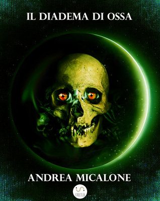 """Il romanzo """"Il Diadema di Ossa"""" di Andrea Micalone è stato pubblicato per la prima volta nel 2016. È il quarto volume della saga de """"Il Tramonto della Luna"""" e segue """"L'Alba Di Sangue"""". Clicca per leggere una recensione di questo romanzo!"""