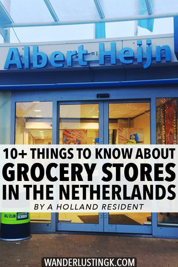 Ten things to know about grocery stores in the Netherlands