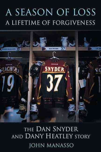 A Season of Loss, a Lifetime of Forgiveness: The Dan Snyder and Dany Heatley Story