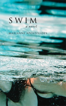 Swim by Marianne Apostolides (BookThug 2009).