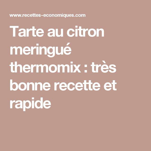 Tarte au citron meringué thermomix : très bonne recette et rapide