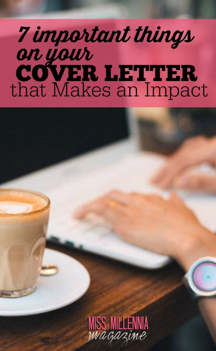 If your cover letter is cooked with right ingredients, it sure will make an impact on the hiring manager. Here are 7 important things to do with it.